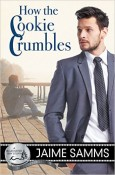 Review: How the Cookie Crumbles by Jaime Samms