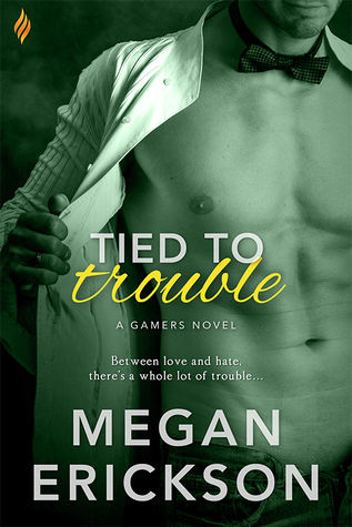 Review: Tied to Trouble by Megan Erickson