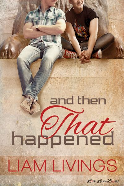 Guest Post: And Then That Happened by Liam Livings