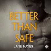 Better Than Safe