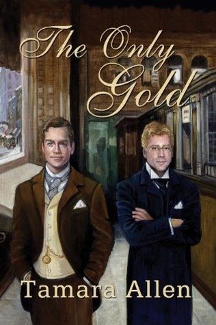 Review: The Only Gold by Tamara Allen