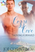 Cozzi Cove: Moving Forward (book 2 in the Cozzi Cove beach series) by Joe Cosentino, cover art by Arai Tan