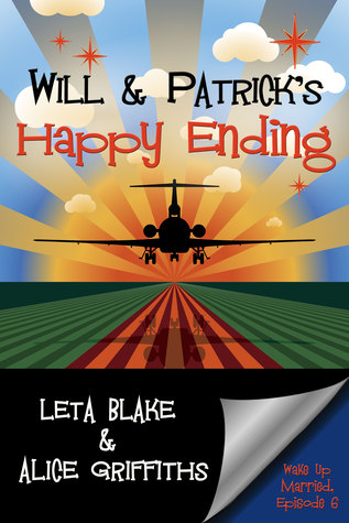 Review: Will and Patrick's Happy Ending by Leta Blake and Alice Griffiths