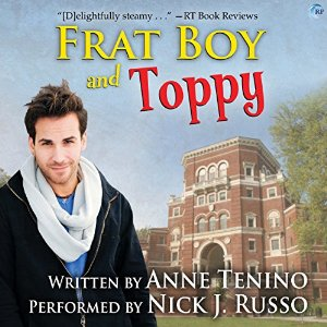 Throwback Thursday Audiobook Review: Frat Boy and Toppy by Anne Tenino