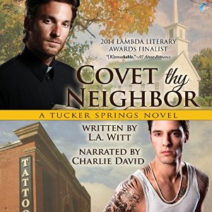 Audiobook Review: Covet Thy Neighbor by L. A. Witt