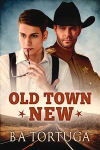 Review: Old Town New by B.A. Tortuga