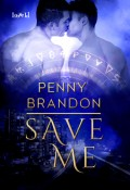 Save Me by Penny Brandon