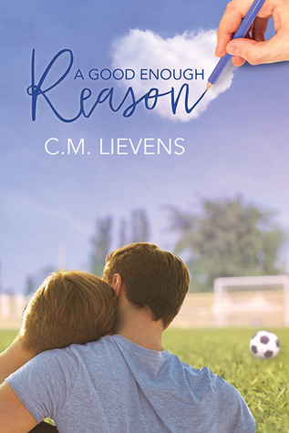 Review: A Good Enough Reason by C.M. Lievens