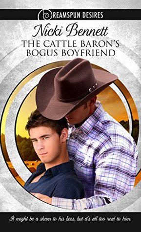 Review: The Cattle Baron's Bogus Boyfriend by Nicki Bennett