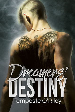 Review: Dreamers' Destiny by Tempeste O'Riley