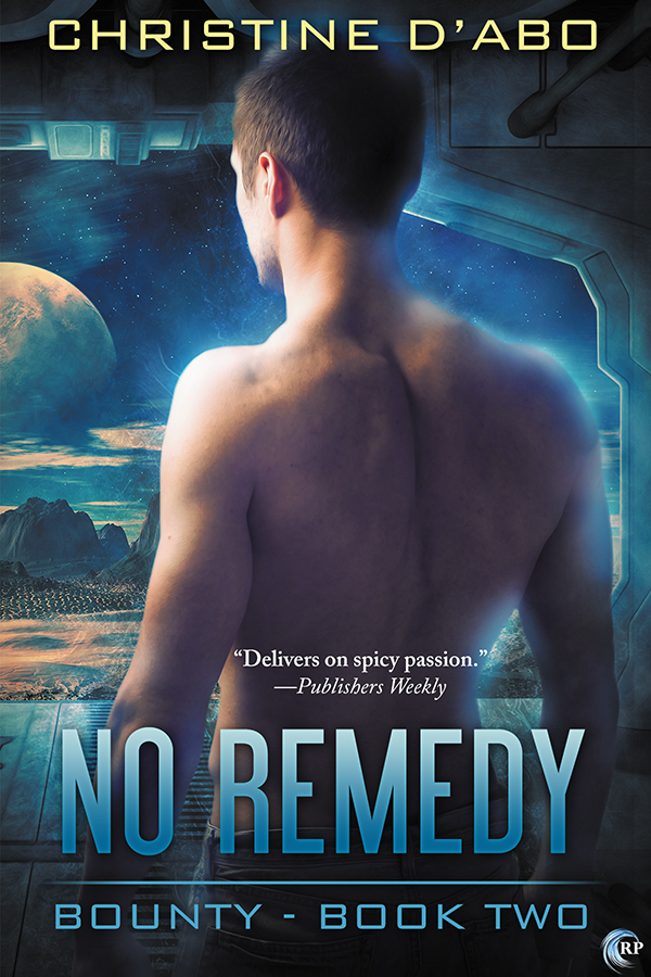 Guest Post and Giveaway: No Remedy by Christine d'Abo