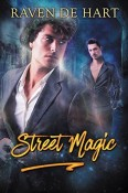 Street Magic by Raven de Hart