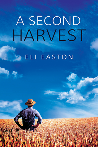 Review: A Second Harvest by Eli Easton