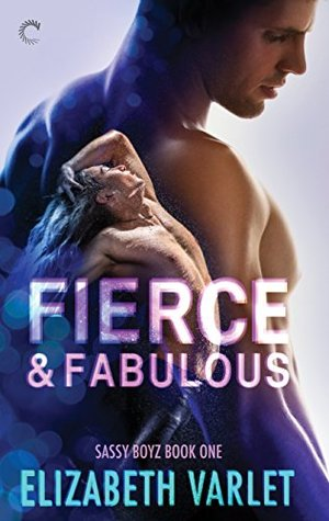Guest Post and Giveaway: Fierce & Fabulous by Elizabeth Varlet