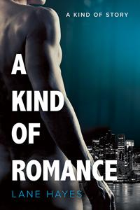 Review: A Kind of Romance by Lane Hayes