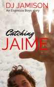 Catching Jaime