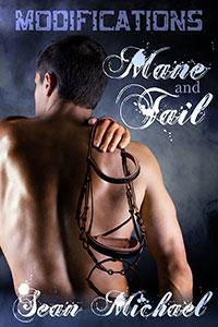 Guest Post and Giveaway: Modifications: Mane and Tail by Sean Michael