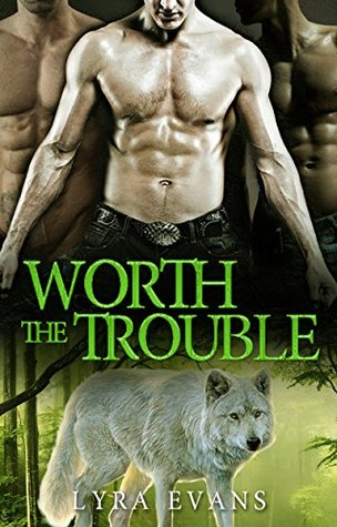 Review: Worth the Trouble by Lyra Evans