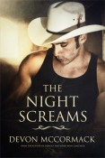 The Night Screams by Devon McCormack