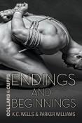 Endings and Beginnings by K.C. Wells & Parker Williams