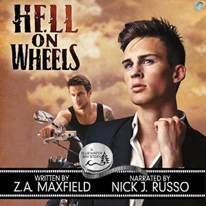 Audiobook Review: Hell on  Wheels by Z.A. Maxfield