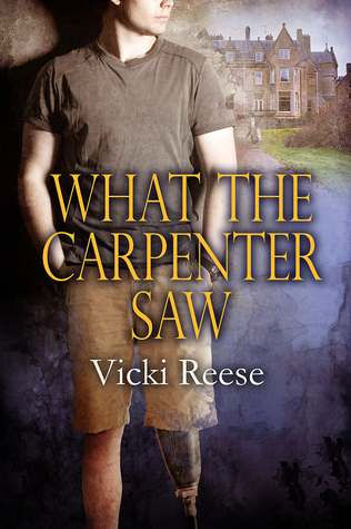 Review: What the Carpenter Saw by Vicki Reese