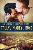 Review: Truly, Madly, Boys by J.L. Merrow and Josephine Myles