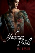 Yakuza Pride (The Way Of The Yakuza #1) by H.J. Brues
