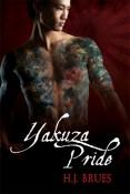 Yakuza Pride (The Way Of The Yakuza #1) by H.J. Brues