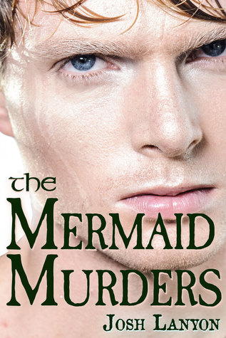 Review: The Mermaid Murders by Josh Lanyon