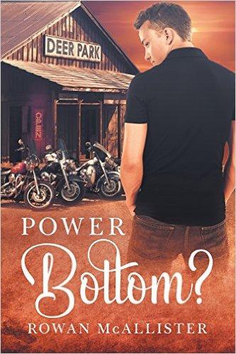 Review: Power Bottom? by Rowan MacAllister