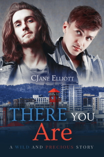 Guest Post and Giveaway: There You Are by CJane Elliott