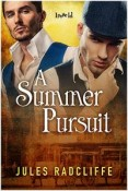 A summer pursuit