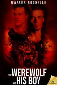 The Werewolf and His Boy by Warren Rochelle