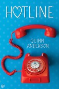 Guest Post and Giveaway: Hotline by Quinn Anderson