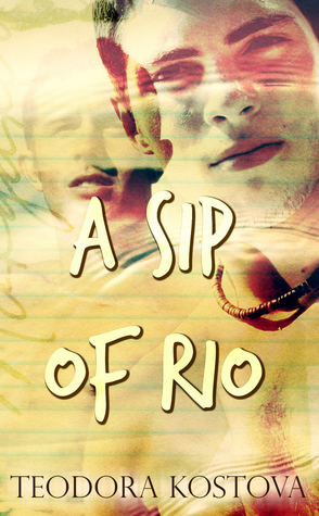 Review: A Sip of Rio by Teodora Kostova