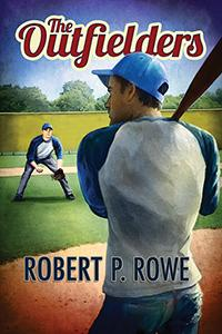 Review: The Outfielders by Robert P. Rowe