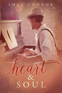 Review: Heart & Soul by Shae Connor