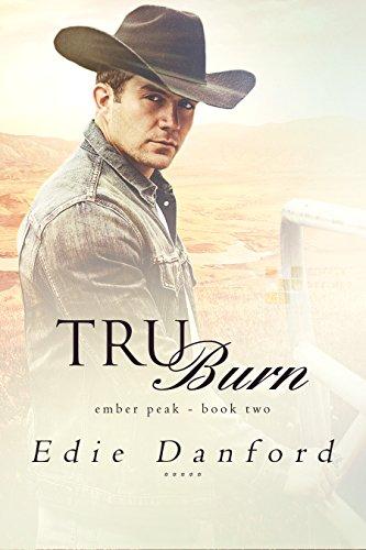 Review: Tru Burn by Edie Danford