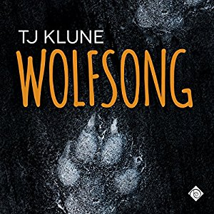 Audiobook Review: Wolfsong by T.J. Klune