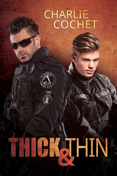 Guest Post: Thick & Thin by Charlie Cochet