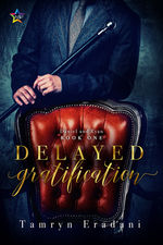 Review: Delayed Gratification by Tamryn Eradani
