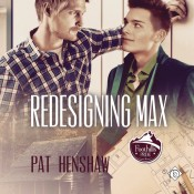 Guest Post and Giveaway: Redesigning Max by Pat Henshaw