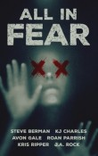 All In Fear: A Collection of Six Horror Tales by Various Authors