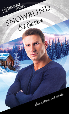 Review: Snowblind by Eli Easton
