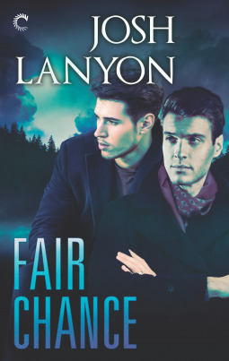 Guest Post and Giveaway: Fair Chance by Josh Lanyon