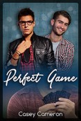 Perfect Game by Casey Cameron
