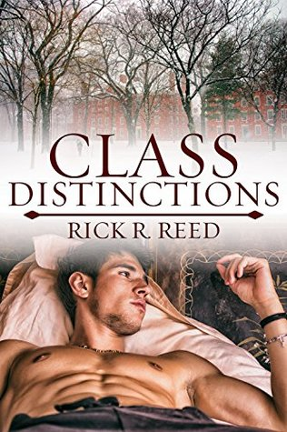 Review: Class Distinctions by Rick R. Reed
