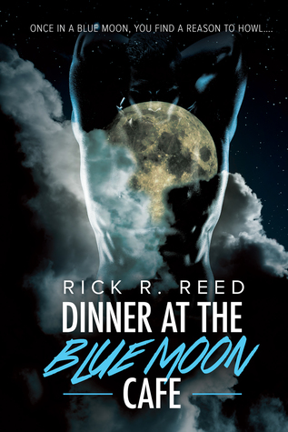 Review: Dinner at The Blue Moon Cafe by Rick R. Reed