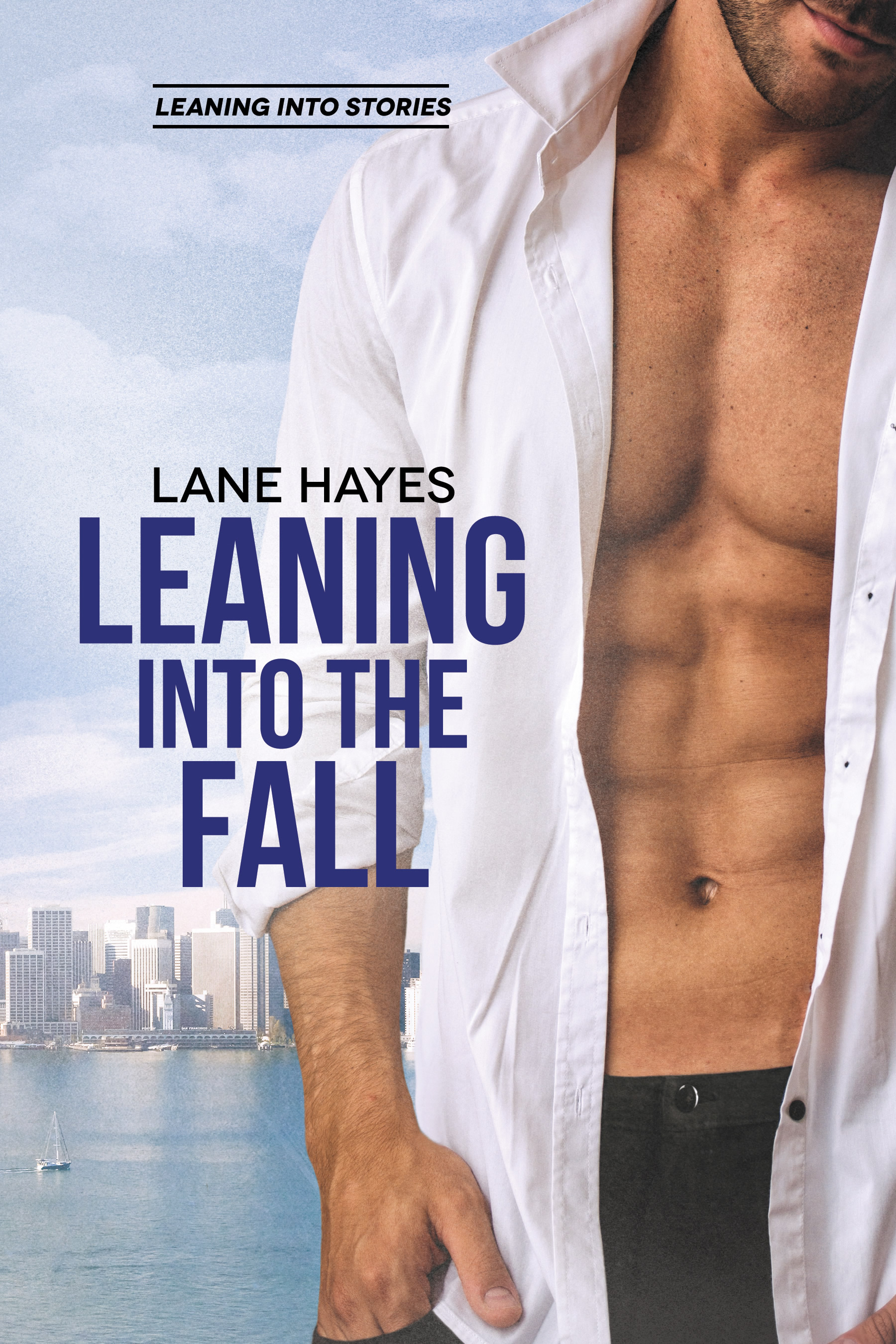 Excerpt and Giveaway: Leaning Into the Fall by Lane Hayes